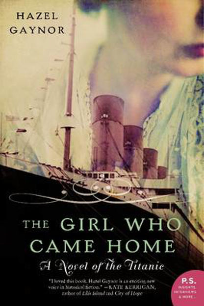 Picture of The Girl Who Came Home: A Novel of the Titanic