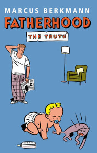 Picture of Fatherhood: The Truth