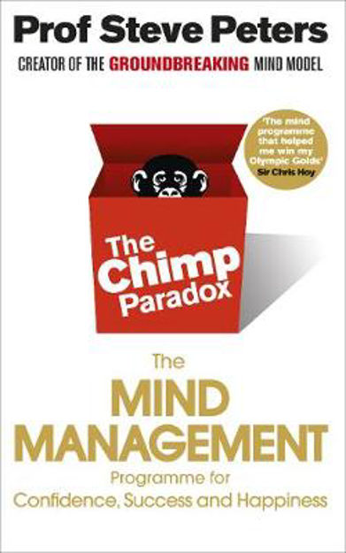 Picture of The Chimp Paradox: The Acclaimed Mind Management Programme to Help You Achieve Success, Confidence and Happiness