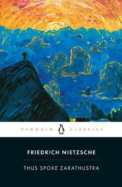 Picture of Thus Spoke Zarathustra: A Book for Everyone and No One