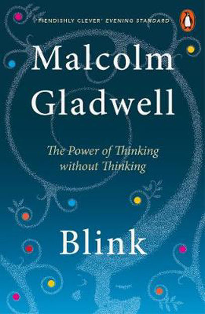 Picture of Blink: The Power of Thinking Without Thinking