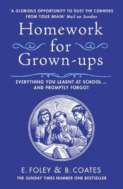 Picture of Homework for Grown-ups: Everything You Learnt at School... and Promptly Forgot