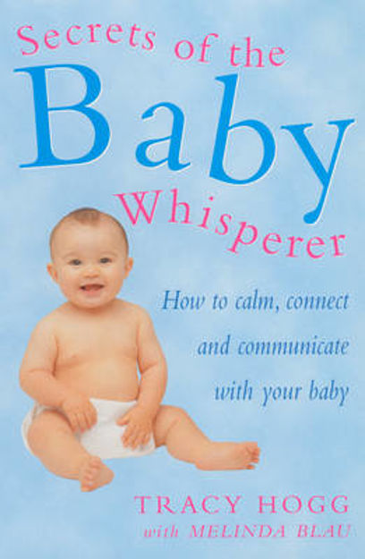 Picture of Secrets of the Baby Whisperer: How to Calm, Connect and Communicate with Your Baby