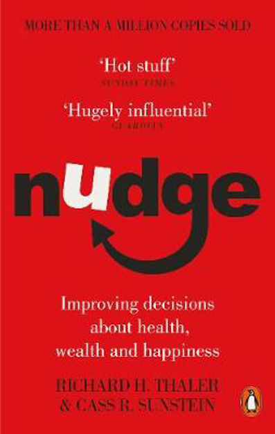 Picture of Nudge: Improving Decisions About Health, Wealth and Happiness
