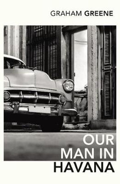 Picture of Our Man in Havana: An Introduction by Christopher Hitchens