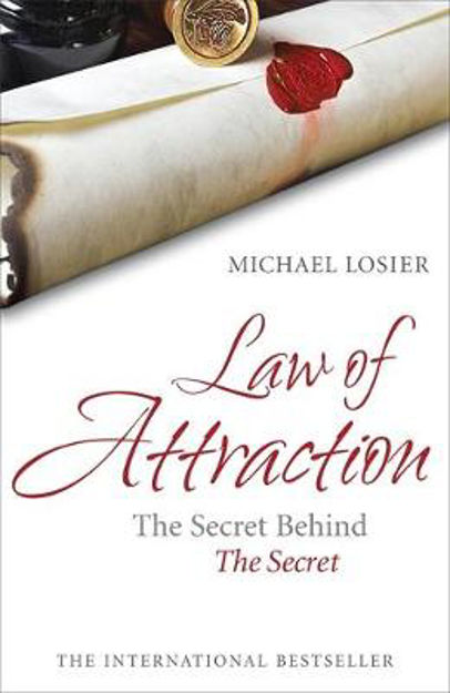 Picture of Law of Attraction: The Science of Attracting More of What You Want and Less of What You Don't