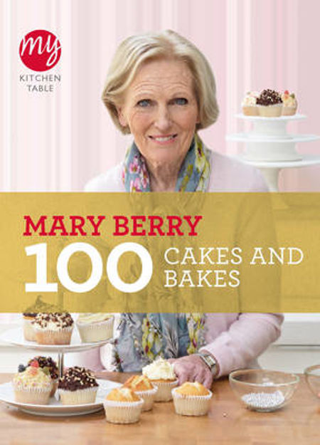 Picture of My Kitchen Table: 100 Cakes and Bakes