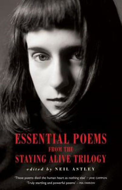 Picture of Essential Poems from the Staying Alive Trilogy
