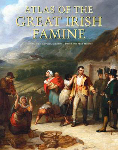 Picture of Atlas of the Great Irish Famine