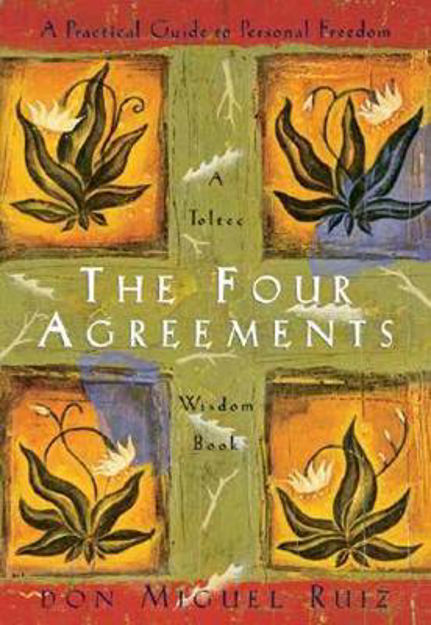 Picture of The Four Agreements: Practical Guide to Personal Freedom