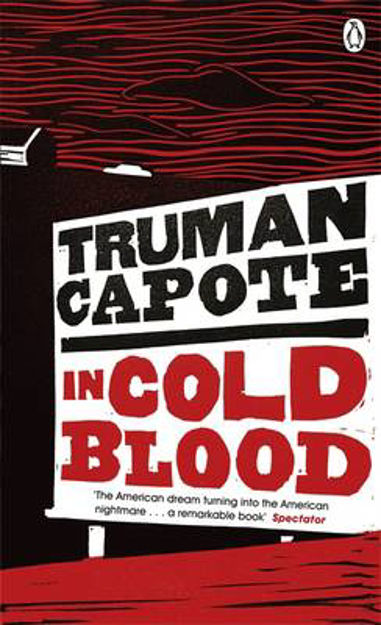 Picture of In Cold Blood: A True Account of a Multiple Murder and Its Consequences