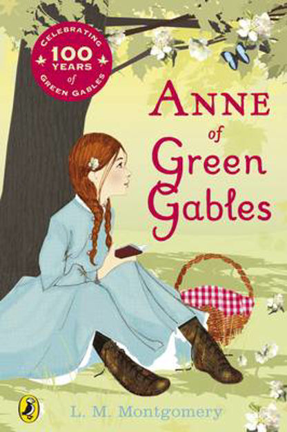 Picture of Anne of Green Gables: Centenary Edition