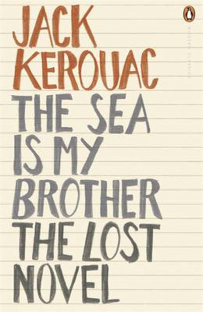 Picture of The Sea is My Brother: The Lost Novel