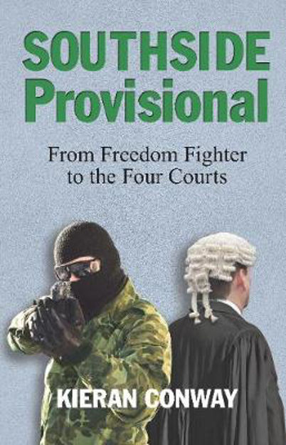 Picture of Southside Provisional: From Freedom Fighter to the Four Courts