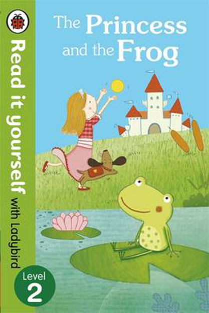 Picture of The Princess and the Frog - Read it Yourself with Ladybird: Level 2
