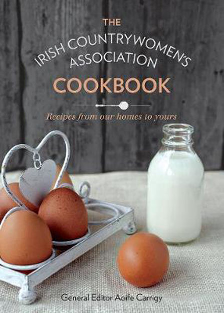 Picture of The Irish Countrywomen's Association Cookbook: Recipes from Our Homes to Yours