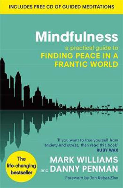 Picture of Mindfulness: A Practical Guide to Finding Peace in a Frantic World