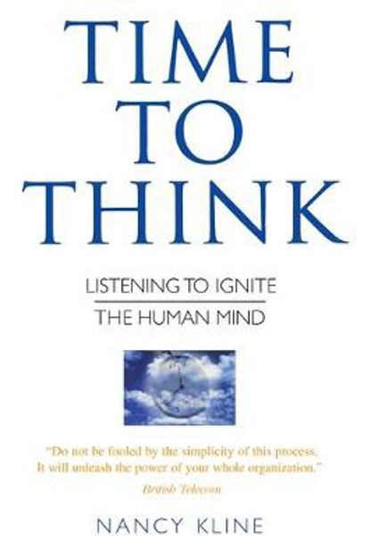 Picture of Time to Think: Listening to Ignite the Human Mind