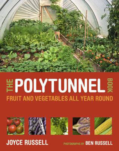 Picture of The Polytunnel Book: Fruit and Vegetables All Year Round