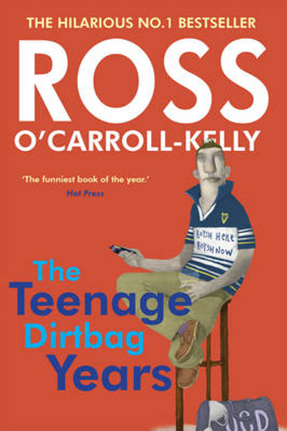Picture of Ross O'Carroll Kelly: The Teenage Dirtbag Years