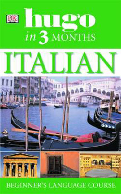 Picture of Hugo in Three Months: Italian: Your Essential Guide to Understanding and Speaking Italian