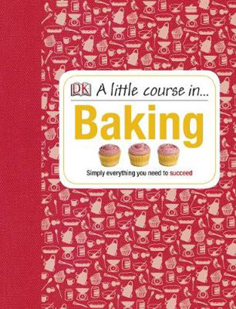 Picture of A Little Course in Baking