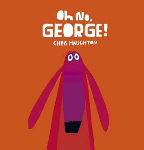 Picture of Oh No, George! Board Book