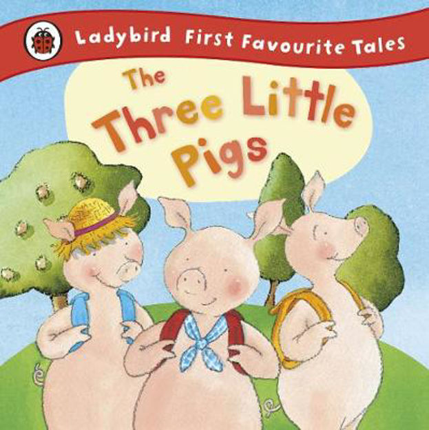 Picture of The Three Little Pigs: Ladybird First Favourite Tales