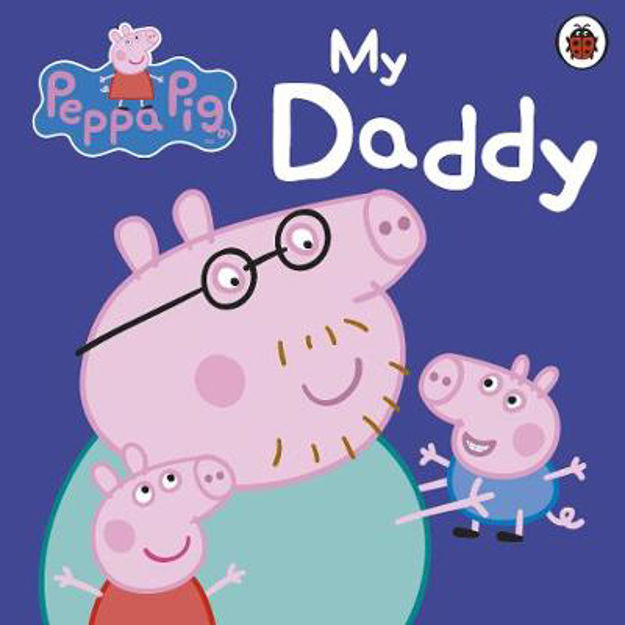 Picture of Peppa Pig: My Daddy