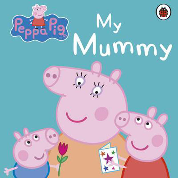 Picture of Peppa Pig: My Mummy First Board Storybook