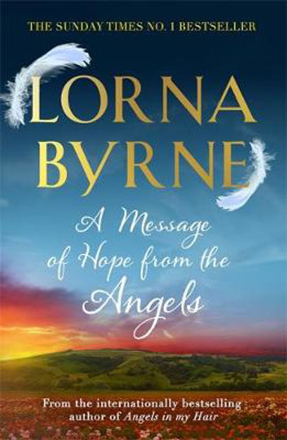 Picture of A Message of Hope from the Angels: The Sunday Times No. 1 Bestseller
