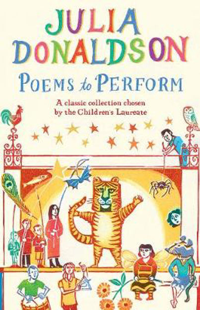 Picture of Poems to Perform: A Classic Collection Chosen by the Children's Laureate