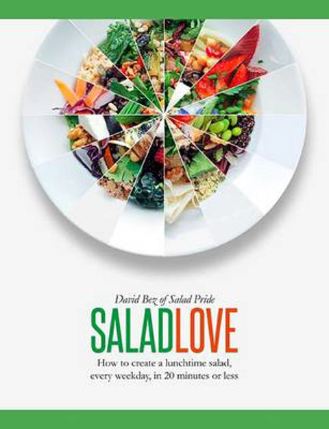 Picture of Salad Love: How to Create a Lunchtime Salad, Every Weekday, in 20 Minutes or Less