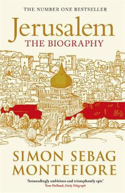Picture of Jerusalem: The Biography