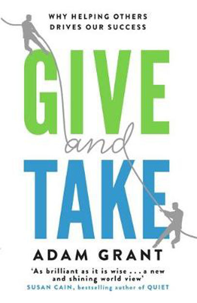 Picture of Give and Take: Why Helping Others Drives Our Success