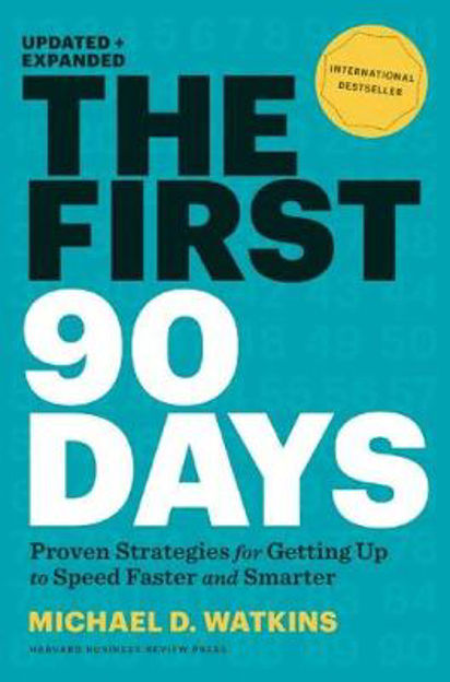 Picture of The First 90 Days: Proven Strategies for Getting Up to Speed Faster and Smarter