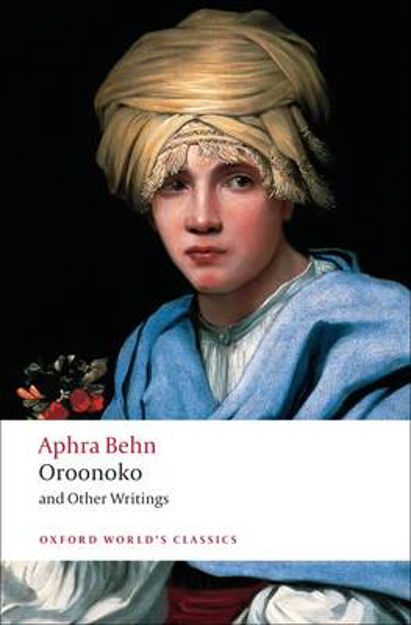 Picture of Oroonoko and Other Writings