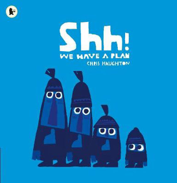 Picture of Shh! We Have a Plan
