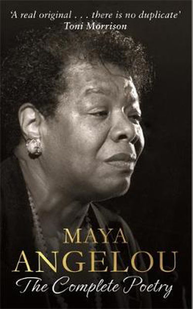 Picture of Maya Angelou: The Complete Poetry