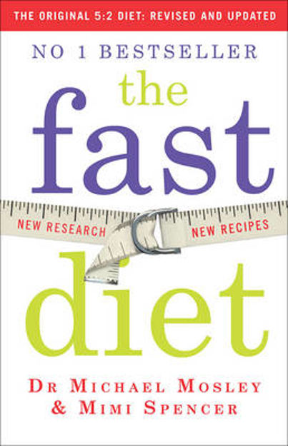 Picture of The Fast Diet: Lose Weight, Stay Healthy, Live Longer