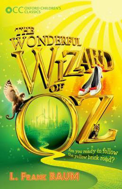 Picture of Oxford Children's Classics: The Wonderful Wizard of OZ