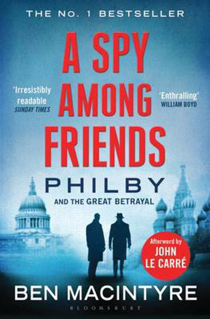 Picture of A Spy Among Friends: Philby and the Great Betrayal