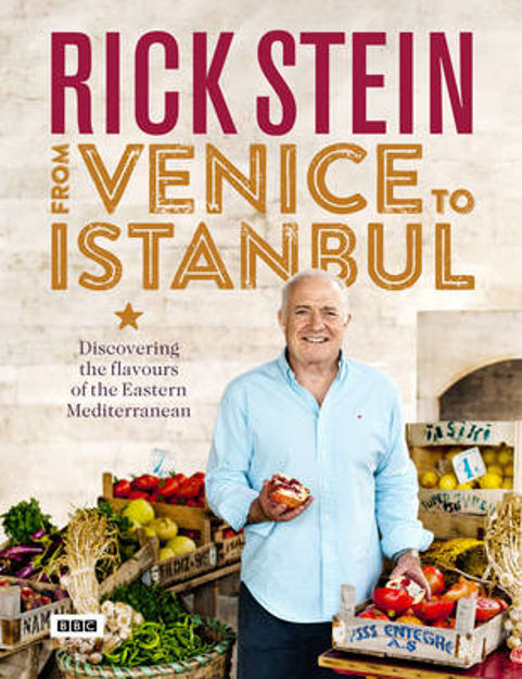 Picture of Rick Stein: From Venice to Istanbul