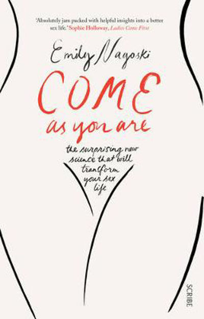 Picture of Come as You are: The Surprising New Science That Will Transform Your Sex Life