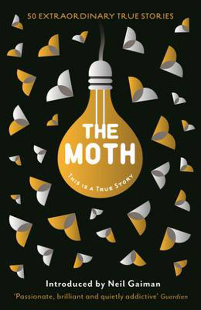 Picture of The Moth: This is a True Story