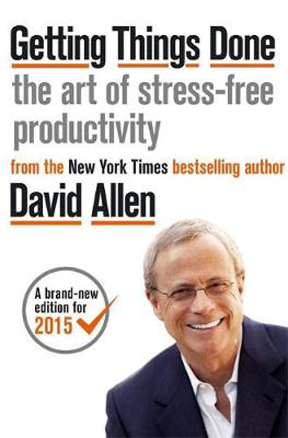 Picture of Getting Things Done: The Art of Stress-Free Productivity
