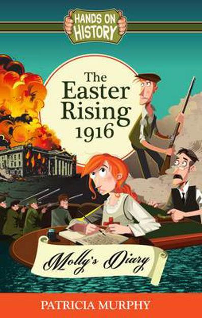 Picture of The Easter Rising 1916 - Molly's Diary