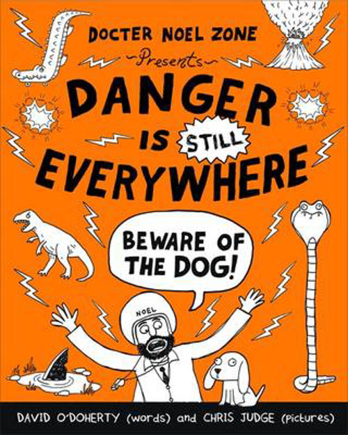 Picture of Danger is Still Everywhere: Beware of the Dog