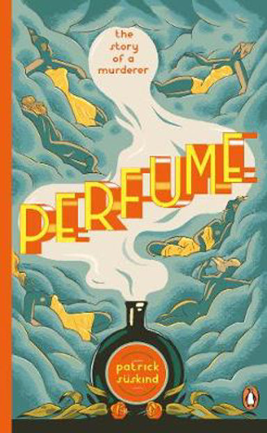 Picture of Perfume: The Story of a Murderer