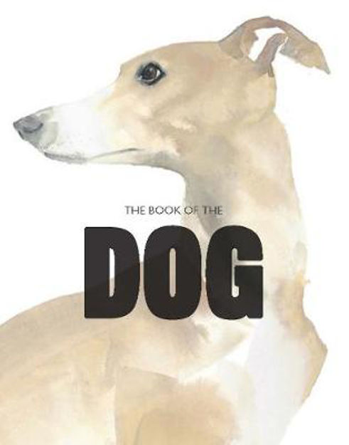 Picture of The Book of the Dog: Dogs in Art